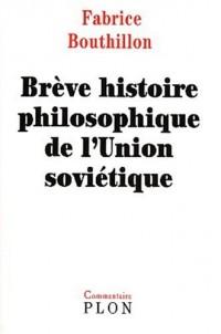Brève histoire philosophique de l'union soviétique