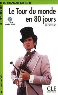 Le Tour du monde en 80 jours : 1 CD Audio MP3