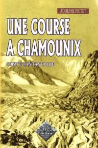 Une course à Chamounix (conte fantastique)