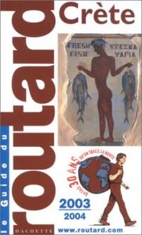 Guide du Routard : Crète 2003/2004