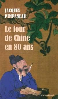 Le tour de Chine en 80 ans