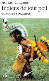 Indiens de tout poil et autres créatures