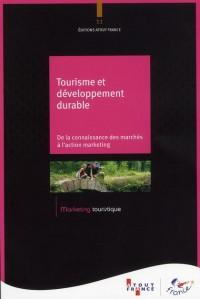 Tourisme et Developpement Durable : de la Connaissance des Clienteles aux Actions Marketing (N.11)