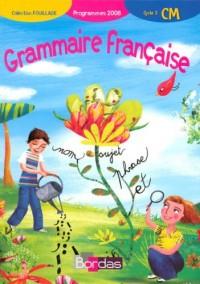 Grammaire française CM : Programmes 2008