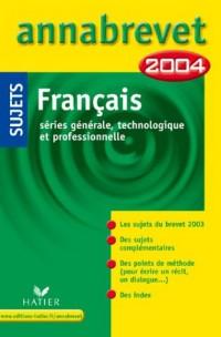 Annabrevet 2004 : Français (sujets)