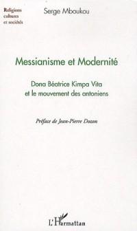 Messianisme et Modernité : Dona Béatrice Kimpa Vita et le mouvement des antoniens