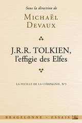 La feuille de la compagnie, n° 3 : J.R.R. Tolkien, l'effigie des elfes