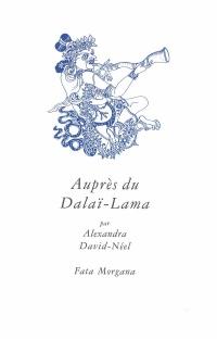 Auprès du Dalaï Lama