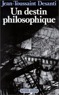 Un destin philosophique