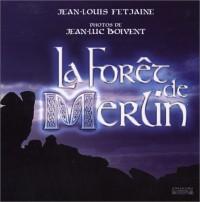 La Forêt de Merlin