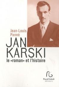Jan Karski le : Suivi de documents, entretiens et articles