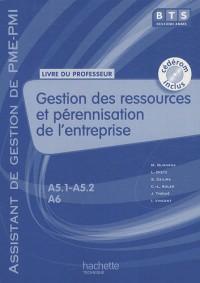 Gestion des ressources (A5.1, A5.2, A6), BTS AG PME-PMI, Livre du professeur avec CD, éd. 2010