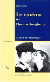 Le Cinéma ou l'homme imaginaire