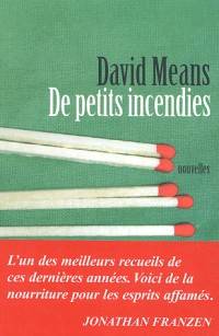 De petits incendies