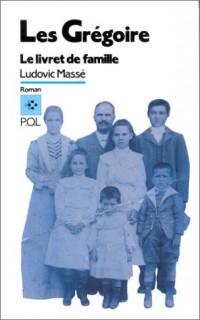 Les Grégoire (Tome 1-Le livret de famille)