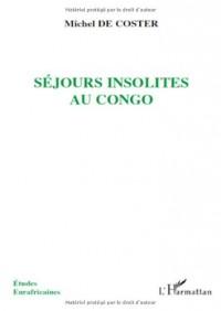 Séjours insolites au Congo