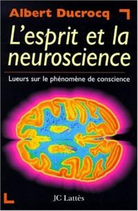 L'esprit et la neuroscience