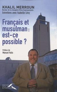 Français et musulman : est-ce possible?