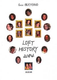 Loft History 2084