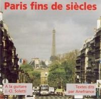 Paris Fins de Siecles/1 Cdmp3/PC.23,00 Euros Ttc
