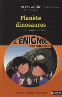L'Enigme des  Vacances :  Planete Dinosaures CM1/CM2