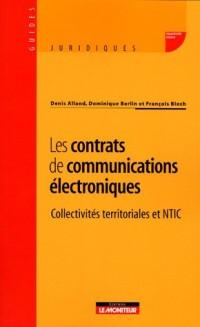 Les contrats de communications électroniques : Collectivités territoriales et NTIC