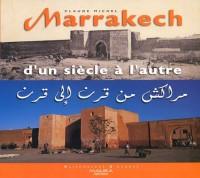 Marrakech d'un siècle à l'autre