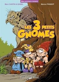 Les 3 petits gnomes
