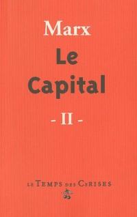 Le Capital : Critique de l'économie politique Tome 2, Le procès de circulation du capital