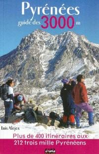 Pyrénées Guide des 3000 M
