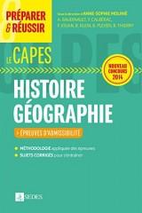 Préparer et réussir le CAPES d'histoire géographie. Épreuves d'admissibilité. Concours 2014