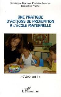 Une pratique d'actions de prévention à l'école maternelle : T'écris-moi ?