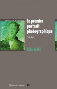 Le premier portrait photographique : Paris 1837
