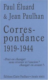 Correspondance 1919-1944 paul eluard et jean paulhan