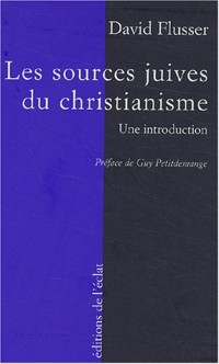 Les Sources juives du christianisme primitif : Une introduction