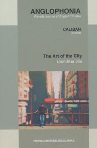 The art of the city, L'art de la ville