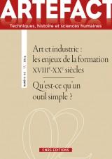 Artefact, N° 2 : Art et industrie