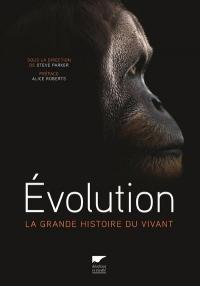 Evolution - La grande histoire du vivant