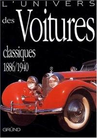 L'univers des voitures classiques, 1886-1940