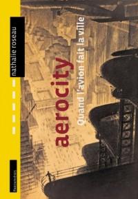 Aerocity : Quand l'Avion Fait la Ville