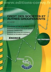 Droit des Societes et Autres Groupements Enonce - Ue 2 du Dcg (Pochette)