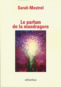 Le Parfum de la Mandragore