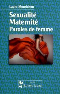 Sexualité maternité paroles de femme