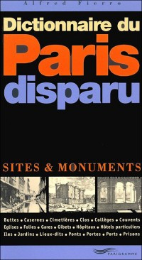 Dictionnaire du Paris disparu