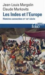 Les Indes et l'Europe: Histoires connectées, XVe-XXIe siècles [Poche]