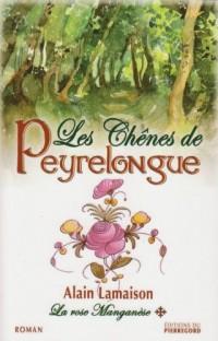 LES CHENES DE PEYRELONGUE