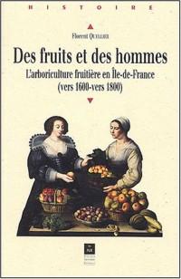 Des fruits et des hommes : L'arboriculture fruitière en Ile-de-France (vers 1600-vers 1800)