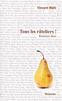 Vincent Wahl, Tous les rateliers ! (Rumines 2)