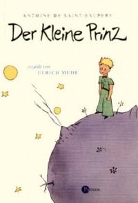 Der Kleine Prinz. Buch und 2 CDs. Sonderausgabe.