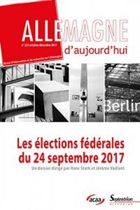 Les élections fédérales du 24 septembre 2017: n°222 (octobre-décembre 2017)
